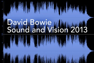 David Bowie - Sound & Vision 2013